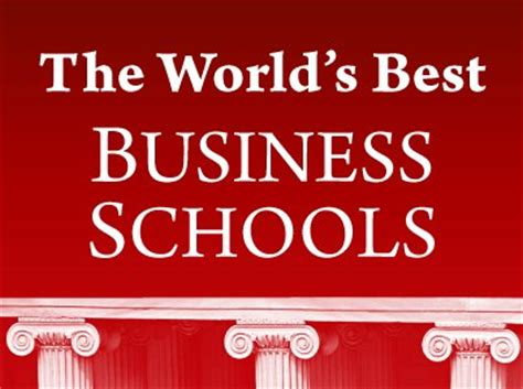 Top Ten Mba Schools In The World by Top Business Schools Business Insider