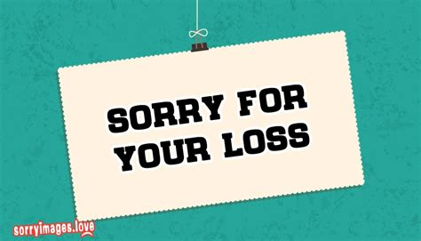 sorry for your loss sorry images for