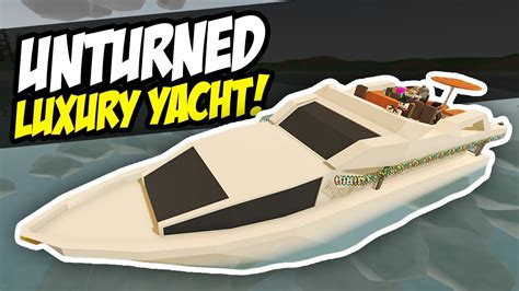 speed boat unturned custom luxury yacht unturned speed build crazy boat