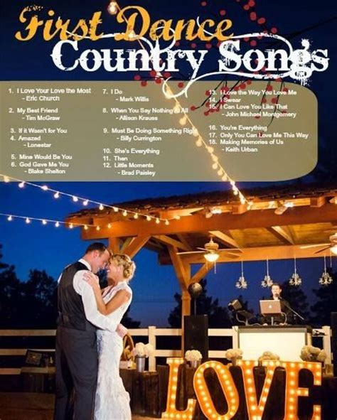 country music dance songs country wedding first dance country songs image found on