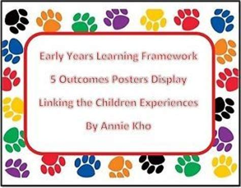 Early Years Learning Framework Planning Templates by Eylf 5 Outcomes Posters Template Linking With Experiences