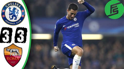 chelsea roma highlights download chelsea 3 3 roma chions league highlights