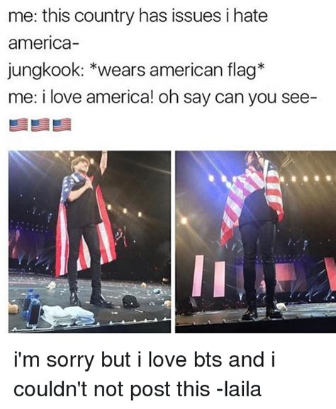 Me This Country Has Issues I Hate America Jungkook Wears ... Hate Americans