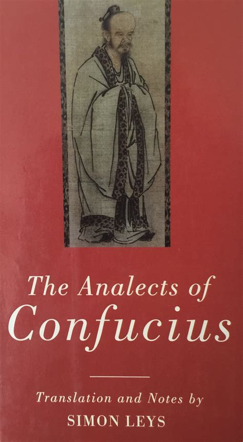 analects of confucius books master of translation simon leys confucius the china story