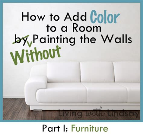 how to add color to a room how to add color to a room without painting the walls