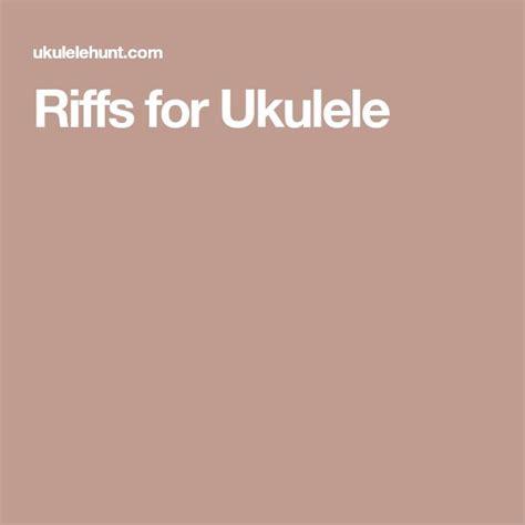 ukulele riffs tutorial best 25 guitar riffs ideas on pinterest guitar scales
