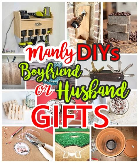 diy gift ideas for husband manly do it yourself boyfriend and husband gift ideas