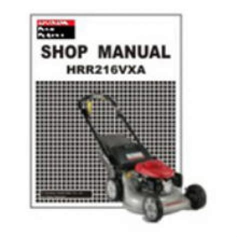 honda hrr216 lawn mower honda hrr216 vxa lawn mower shop manual includes 2007 mowers
