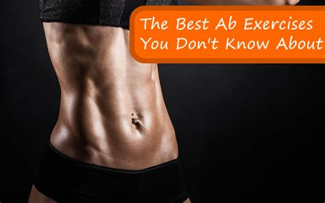 the best ab exercises you don t about fitbodyhq
