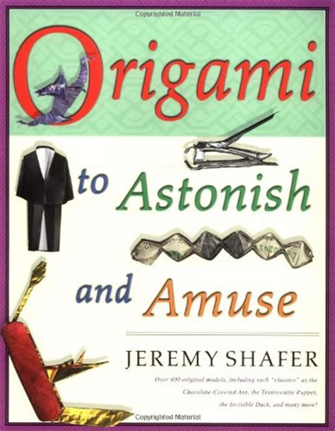 Origami To Astonish And Amuse Free - origami to astonish and amuse buy in uae