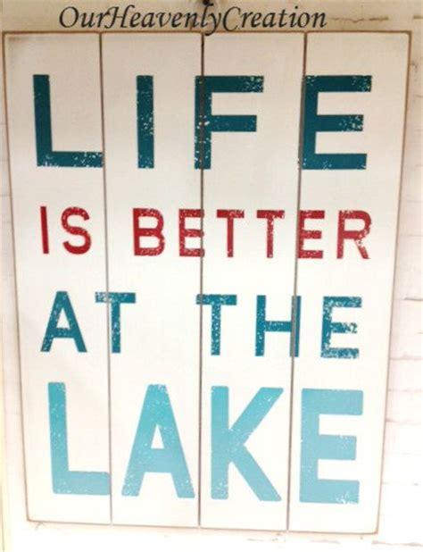 1000 lake quotes on pinterest lake signs lake rules 17 best images about lake life on pinterest lakes lake