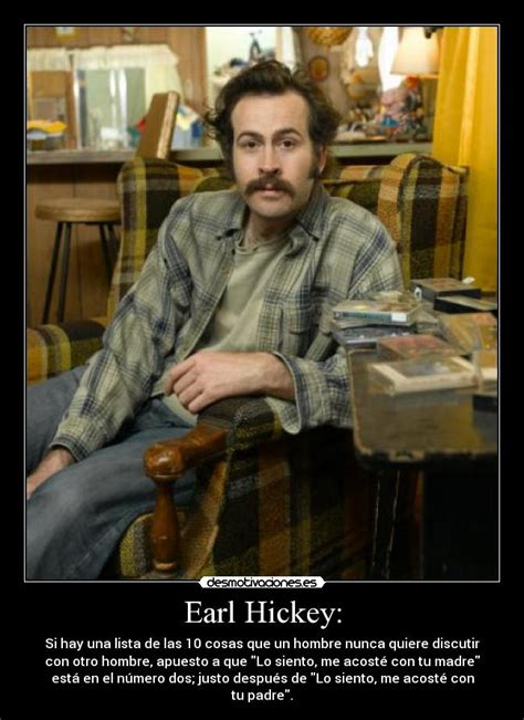My Name Is Earl Memes - earl hickey