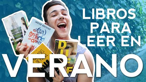libros para leer en verano libros recomendados youtube