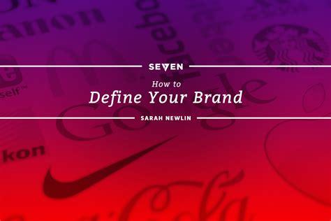 design branding definition how to define your brand studio 7 michigan website