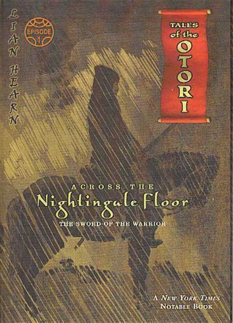 Nightingale Floor by Tales Of The Otori Images Across The Nightingale Floor