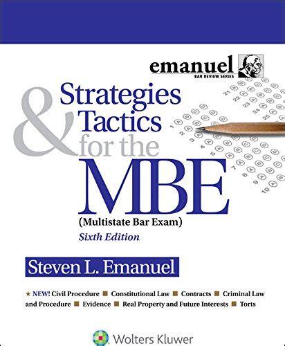 strategies tactics for the mbe emanuel bar