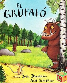libro the gruffalos child cuentos en powerpoint educacion preescolar zona 33 libros del rinc 243 n teaching