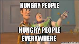 Hungry Meme - hungry people