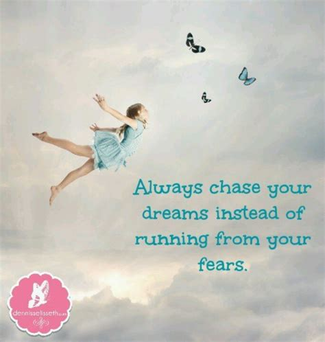 chase  dreams quotes quotesgram