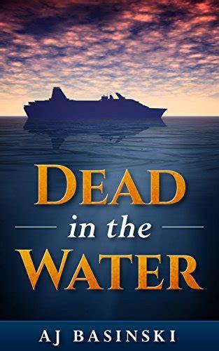 dead in the water mattie winston mysteries books dead in the water lieutenant morales mystery freado