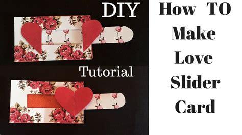 video tutorial how to make love love slider card tutorial love slider card diy mothers
