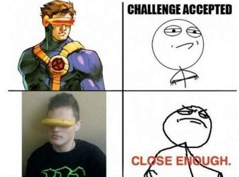 Close Enough Memes - close enough 12 pics