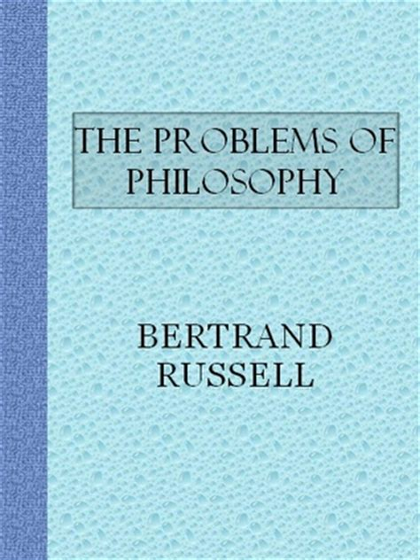 the problems of philosophy books the problems of philosophy by bertrand reviews