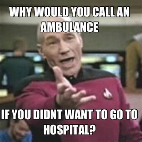 Ambulance Meme - memes any paramedic or emt will laugh at thechive