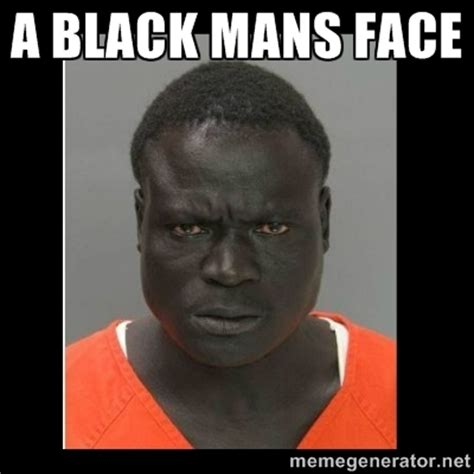 Black Meme Generator - meme generator scary face image memes at relatably com