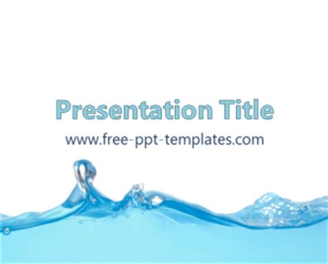 powerpoint templates water water ppt template free powerpoint templates