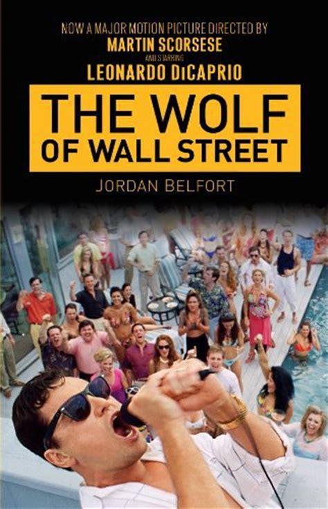 kisah nyata film the wolf of wall street the wolf of wall street film tie in von jordan belfort