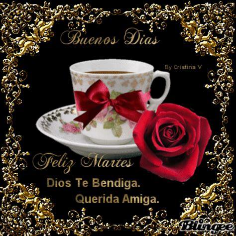 imagenes dios te bendiga feliz martes feliz martes picture 130518255 blingee com