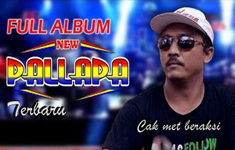download mp3 album new pallapa terbaru album terbaru new pallapa