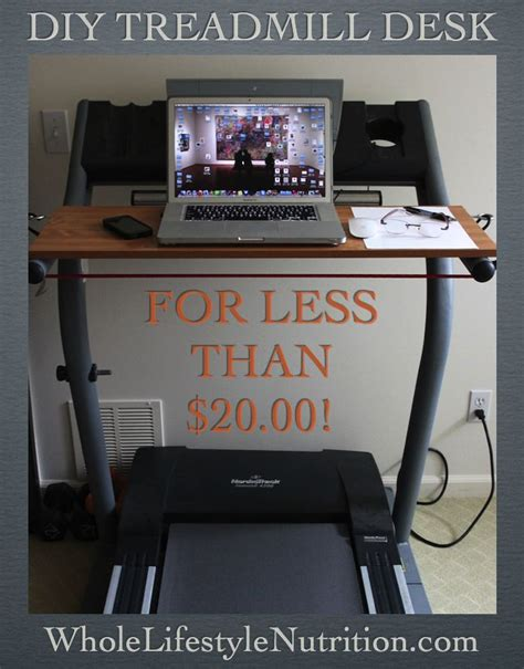 How To Build A Treadmill Desk For Under 20 Walks