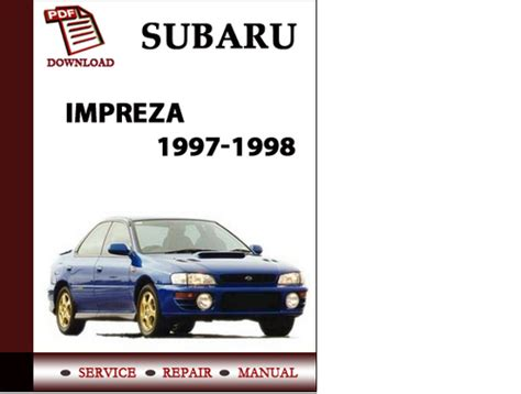 auto manual repair 1993 subaru impreza user handbook subaru impreza 1997 1998 workshop service repair manual pdf downloa