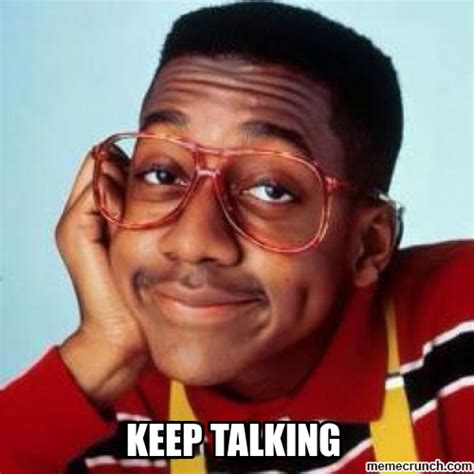 Steve Urkel Meme - steve urkel keep talking