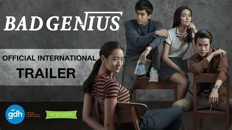 film thailand bad genius download bad genius official international trailer 2017 gdh