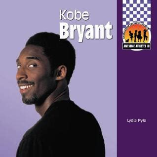 kobe bryant biography essay kobe bryant by lydia pyle reviews discussion bookclubs
