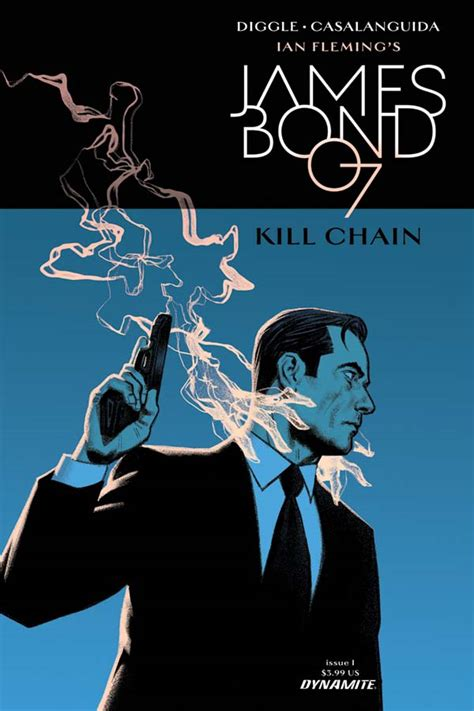 james bond kill chain andy diggle and luca casalanguida re team for james bond kill chain bleeding cool news and rumors