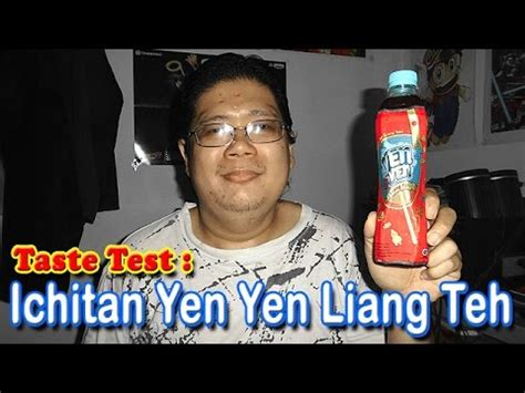Teh Ichitan Yen Yen taste test ichitan yen yen liang teh