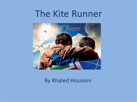 themes in kite runner by khaled hosseini the kite runner by khaled hosseini ppt video online