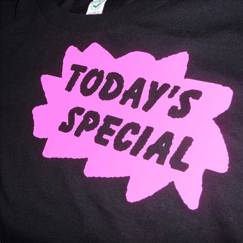 today s special today s special women s t shirt yes no maybe fresh