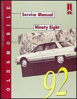 motor repair manual 1992 oldsmobile 98 auto manual 1992 oldsmobile ninety eight repair shop manual original