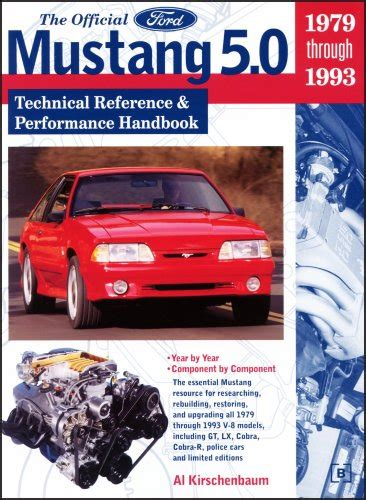 1979 1993 ford mustang automobile repair manual by chilton the official ford mustang 5 0 technical reference performance handbook 1979 1993 at virtual