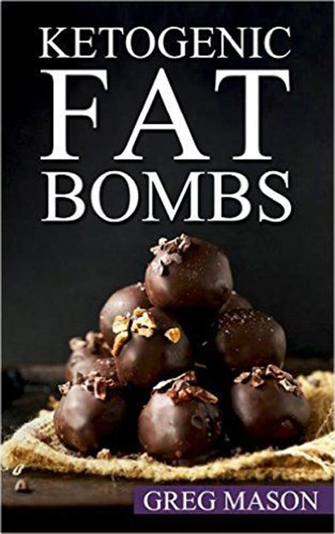 bombs cookbook sweet savory snacks for the keto low carb diet watering burning and energy boosting treats books bombs sweet and weight loss on