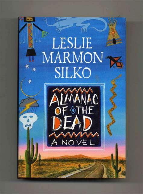 Almanac Of The Dead almanac of the dead 1st edition 1st printing leslie