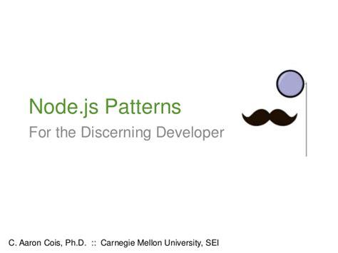 node js design pattern node js patterns for discerning developers