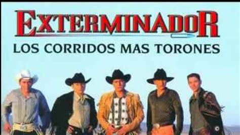 imagenes corridos michoacanos y mas grupo exterminador los corridos mas torones youtube