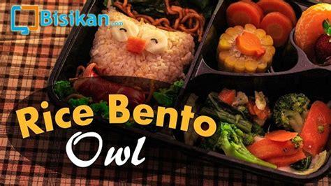 Kemasan Nasi Bento Tutorial Membuat Nasi Bento Karakter Burung Hantu Yang