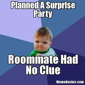 Housemate Meme - image gallery roommate memes